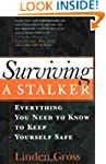 Surviving a Stalker: Everything You N...