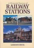 A Pictorial Survey of Railway Stations