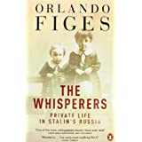 The Whisperers: Private Life in Stalin's Russiaby Orlando Figes