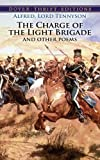 The Charge of the Light Brigade and Other Poems (0486272826) by Alfred  Lord Tennyson