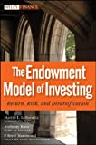 The Endowment Model of Investing: Return, Risk, and Diversification