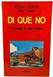 img - for Di Que No/It's Ok to Say No! (Spanish Edition) book / textbook / text book