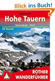 Hohe Tauern: Nationalpark Nord. 56 Touren