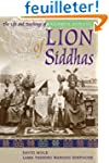 Lion Of Siddhas: The Life And Teachin...