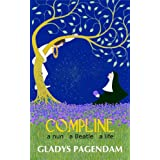 Compline. a nun. a Beatle. a life. ~ Gladys Pagendam
