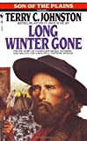 Long Winter Gone (0553286218) by Terry C. Johnston