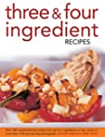 Three & Four Ingredient Recipes: Over...