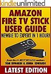 Amazon Fire TV Stick User Guide: Newb...