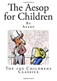img - for The Aesop for Children: Top 100 Childrens Classics book / textbook / text book