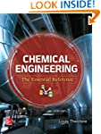 Chemical Engineering: The Essential R...