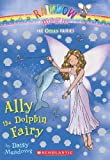 img - for Ocean Fairies #1: Ally the Dolphin Fairy: A Rainbow Magic Book book / textbook / text book