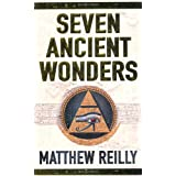 Seven Ancient Wonders (Jack West Junior 1)by Matthew Reilly