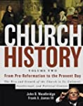 Church History Volume Two From Pre Re...