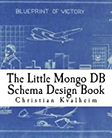 The Little Mongo DB Schema Design Book Front Cover