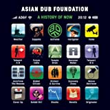 The Friday Morning Listen: Asian Dub Foundation – A History Of Now (2011)