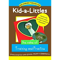 Kid-a-Littles: Training & Practice