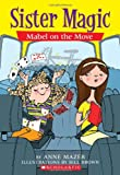 Mabel on the Move (0439872510) by Bill Brown,Anne Mazer
