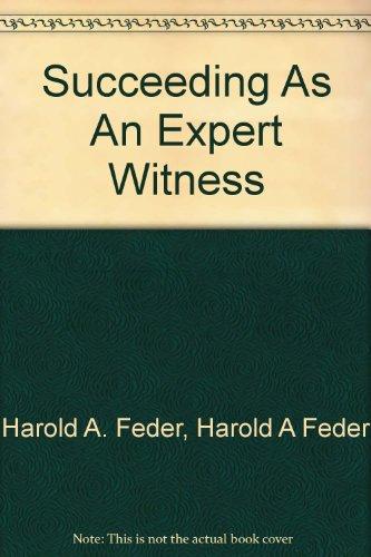 Succeeding As An Expert Witness