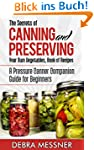 The Secrets of Canning and Preserving...