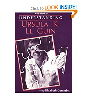 Understanding Ursula K. Le Guin (Essays on the Columbian Encounter) by Elizabeth Cummins