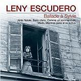 echange, troc Leny Escudero - Ballade a Sylvie