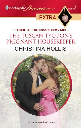 The Tuscan Tycoon's Pregnant Housekeeper, by Christina Hollis