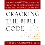 Cracking the Bible Codeby Jeffrey Satinover