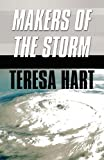 img - for Makers of the Storm book / textbook / text book