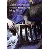 Vidas de artistas y otras narrativas biográficas (ACAF-ART)
