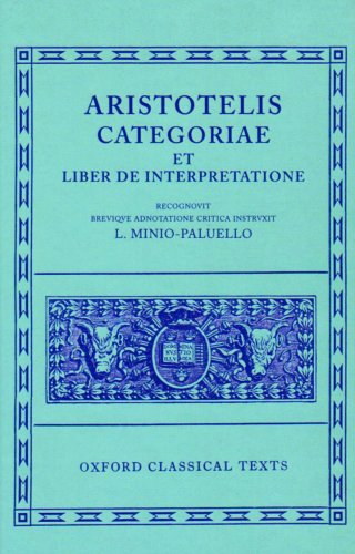 Aristotle Categoriae et Liber de Interpretatione (Oxford Classical Texts)