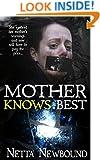 Mother Knows Best (Novella): A Psychological Thriller