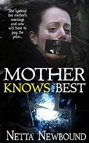 Mother Knows Best (Novella): A Psychological Thriller Novella
