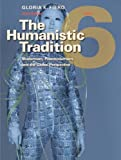 img - for The Humanistic Tradition, Book 6: Modernism, Postmodernism, and the Global Perspective book / textbook / text book