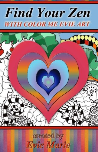 find-your-zen-with-color-me-evie-art-coloring-book-for-all-ages