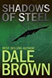 Shadows of Steel (Patrick McLanahan Book 5) (English Edition)