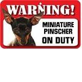 Miniature Pinscher Pet Sign