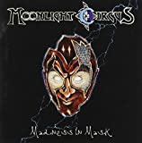 Madness in Mask by Moonlight Circus
