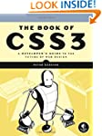 The Book of CSS3: A Developer's G...