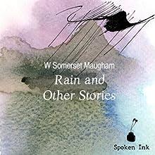 Rain and Other Stories | Livre audio Auteur(s) : W. Somerset Maugham Narrateur(s) : Steven Crossley