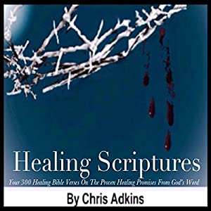 Healing Scriptures Audiobook
