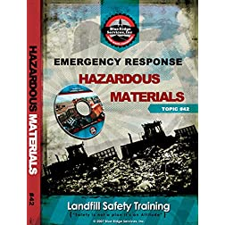 Emergency Response: Hazardous Materials
