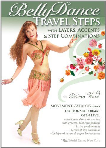 Bellydance Travel Steps with Layers, Accents & Step Combinations - Movement Catalog Series