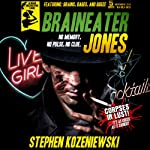 Braineater Jones | Stephen Kozeniewski