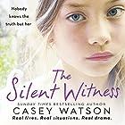 The Silent Witness Hörbuch von Casey Watson Gesprochen von: Kate Lock