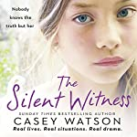 The Silent Witness | Casey Watson