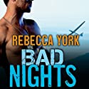 Bad Nights: Rockfort Security, Book 1 (       UNABRIDGED) by Rebecca York Narrated by Tara Sands