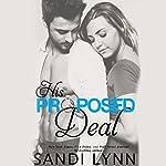 His Proposed Deal | Sandi Lynn