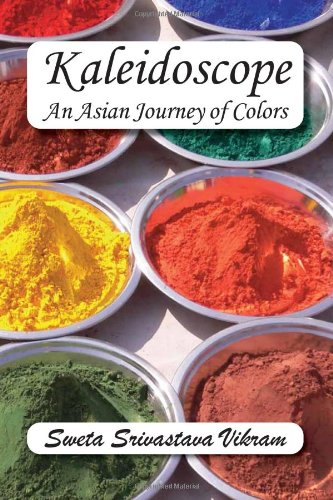 Kaleidoscope: An Asian Journey of Colors (World Voices)