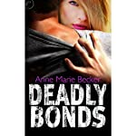 Deadly Bonds: Book Three of The Mindhunters | Anne Marie Becker