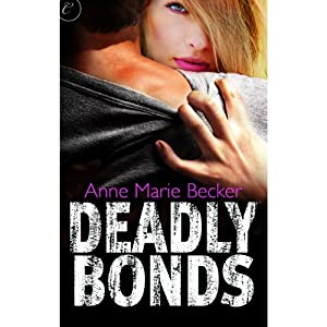 Deadly Bonds: Book Three of The Mindhunters | [Anne Marie Becker]